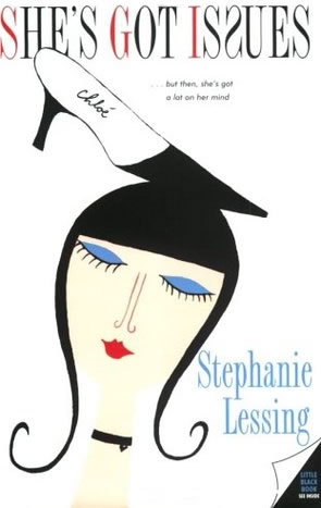She's Got Issues, by Stephanie Lessing